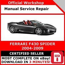 FERRARI F430 SPIDER 2005-2009 FACTORY WORKSHOP SERVICE REPAIR MANUAL