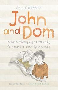 John and Dom, Murphy, Sally, New Book