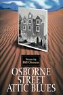 Osborne Street Attic Blues by Bill Gleeson 9780595304431 Paperback 2004