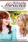 Modern Day Miracles by Rachel Smartt and Sarah Smartt (2015, Paperback)
