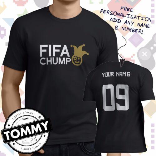 Fifa Loser pc gaming shirt *Free Name* xbox FIFA Chump t-shirt football ps4
