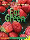 Eat Green by Anita Yasuda (Hardback, 2011)