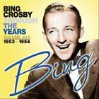 Through the Years, Vol. 6: 1953-1954 by Bing Crosby (CD, Nov-2010, Sepia Records)