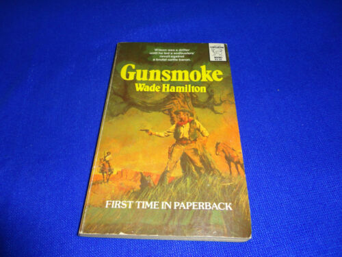 GUNSMOKE BY WADE HAMILTON SMALL PB BOOK!