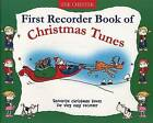 First Recorder Book of Christmas Tunes by Music Sales Ltd (Paperback, 1999)