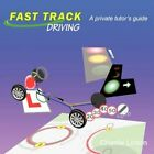 Fast Track Driving a Private Tutor's Guide by Charlie Linton 9781449069803