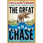 The Great Elephant Chase by Gillian Cross (Paperback, 2015)