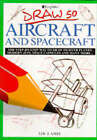 Draw 50 Aircraft and Spacecraft by Lee J. Ames (Paperback, 1988)