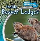 Inside Beaver Lodges by Associate Professor of Classical Studies Emily Wilson (Paperback / softback, 2015)