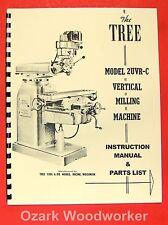 TREE 2UVRC Vertical Milling Machine Instructions & Parts Manual 2UVR-C 0952