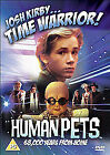 Josh Kirby - Time Warrior - Human Pets (DVD, 2011)