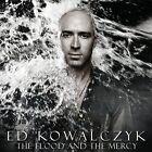 The Flood And The Mercy - Ed Kowalczyk CD