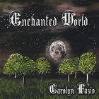Enchanted World by Carolyn Fazio (CD, Nov-2004, Carolyn Fazio)