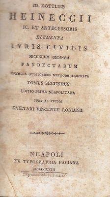 ELEMENTA IURIS CIVILIS SECUNDUM ORDINEM PANDECTARUM V.II 1823 Gottlieb Heinecci