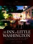 Great Restaurants of the World: The Inn at Little Washington : A Pictorial History of the Famed Restaurant and Its Cuisine by Jay Levin (2000, Hardcover)