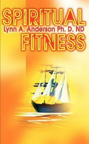 Spiritual Fitness by Lynn A. Anderson (2001, Paperback)