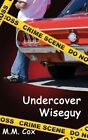 Undercover Wiseguy by M M Cox (Paperback / softback, 2013)