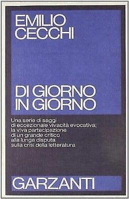 (1196) Di giorno in giorno - Emilio Cecchi - Garzanti