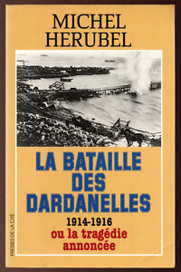 MICHEL-HERUBEL-LA-BATAILLE-DES-DARDANELLES-1914-1916