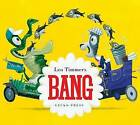 Bang by Leo Timmers (Paperback, 2013)