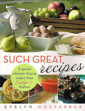 Such Great Recipes By Evelyns Hoefakker isbn 9781489703286 Food Drink