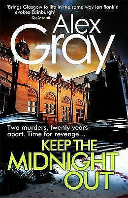 1 of 1 - Gray, Alex, Keep The Midnight Out (William Lorimer), Very Good Book