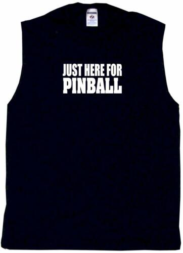Just Here For Pinball Mens Tee Shirt Pick Size /& Color Small 6XL S//S L//S Tank