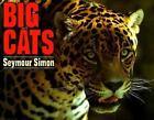 A Trophy Nonfiction Bk.: Big Cats by Seymour Simon and Simon (1994, Paperback)