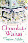 Chocolate Wishes by Trisha Ashley (Paperback, 2010)