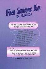 When Someone Dies in Florida: All the Legal and Practical Things You Need to Do