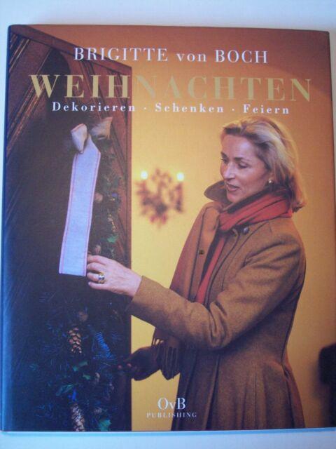 Weihnachten - Dekorieren Schenken Feiern - von Brigitte Boch