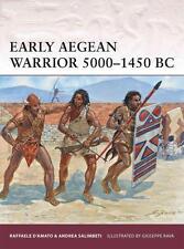 Osprey Warrior 167: Early Aegean Warrior 5000-1450 BC (Antike) / NEU