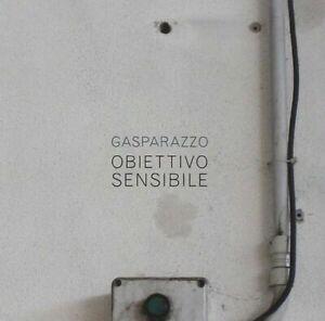 OBIETTIVO SENSIBILE. di Gasparazzo CD Audio Musicale NUOVO