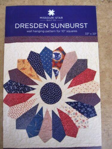 Dresden /& Dresden Sunburst Wall Hanging Pattern  New by Missouri Star Quilt Co