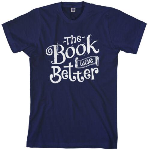 Threadrock Men/'s The Book was Better T-shirt Funny Movie Nerd