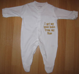 I Get My Good Looks From Nan Baby Grow Vest Babies Clothes Funny