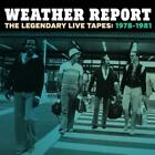 The Legendary Live Tapes 1978-1981 von Weather Report (2015)