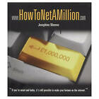 How To Net A Million by Josephine Monroe (Paperback, 2000)