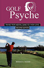 Golf Psyche - Second Edition by William A Howatt (Paperback / softback, 2007)