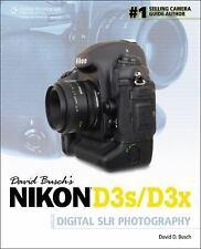 David Busch's Nikon D3s/D3x Guide to Digital SLR Photography (David Busch's Digi