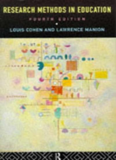Research Methods in Education By Lou Cohen, Lawrence Manion