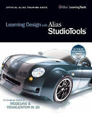 Learning Design with Alias StudioTools: A Hands-on Guide to Modeling and Visual
