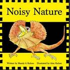 Noisy Nature by Mandy Kuhne (Board book, 2016)