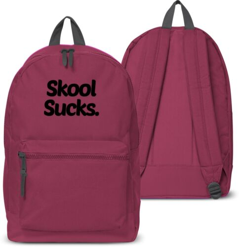Skool Sucks Back Pack School bag Swag Hipster Dope Hate Holdall Uni Collage 29