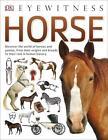 Eyewitness: Horse von DK (2016, Taschenbuch)