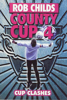 Cup Clashes (County Cup), Childs, Rob , Good | Fast Delivery