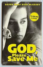 """God Please Save Me"" by Sister Mary Rose McGeady (1998 PB) U.S. Street Children"