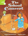Rigby Star Guided Lime Level: The School Concert Single by Angela Shelf Medearis (Paperback, 2001)