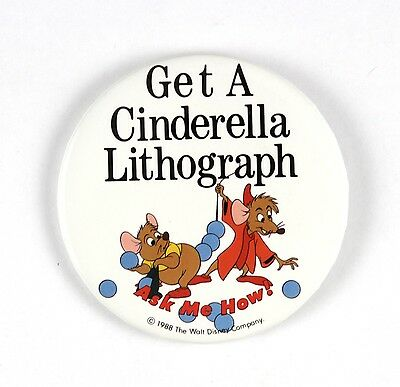 "1988 Disney Get A Cinderella Lithograph Ask Me How 3"" Pinback Button"