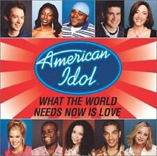 AMERICAN IDOL FINALISTS - WHAT THE WORLD NEEDS NOW IS LOVE - SINGLE CD, 2003